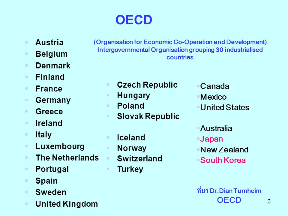 24 การดำเนินการของไทย  เริ่มติดต่อกับ OECD ครั้งแรกเมื่อ พ.ศ.