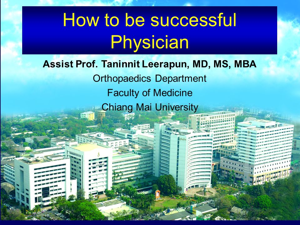 How to be successful Physician Assist Prof.