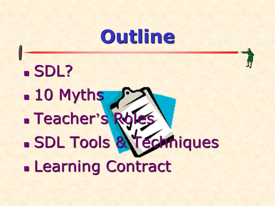 Myth 3 Myth: Self-Direction Is Just Another Adult Education Fad Myth: Self-Direction Is Just Another Adult Education Fad to correct it: to correct it:  long Hx  strengthened > 2 decades  maybe new terms, but still same concept