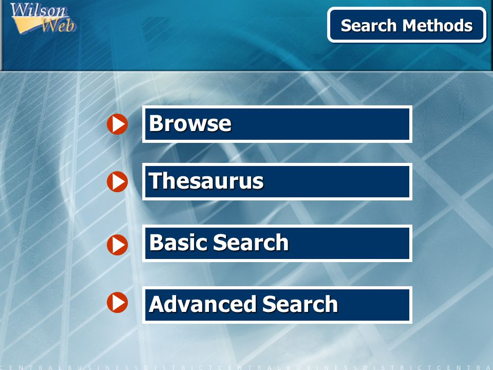 Basic Search Advanced Search Browse Thesaurus Search Methods