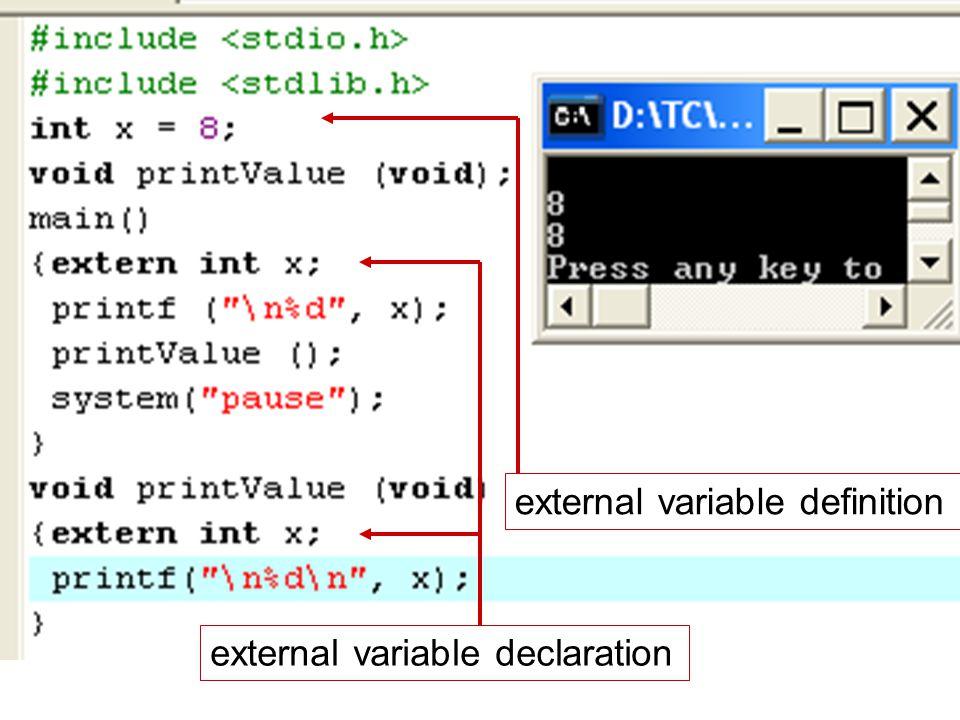 ตัวแปรสถิตย์ Static variables กำหนดไว้ภายในฟังก์ชันในลักษณะเดียวกับตัวแปร อัตโนมัติ ต้องขึ้นต้นด้วย static เสมอ ค่าของตัวแปรสถิตย์จะไม่เปลี่ยนแปลงจนจบโปรแกรม นอกจากถูกกำหนดค่าใหม่ ไม่สามารถถูกเรียกใช้จากภายนอกฟังก์ชัน ไม่ควรตั้งชื่อเดียวกับ ตัวแปรภายนอก กำหนดค่าเริ่มต้นที่เป็นค่าคงที่ได้ ในช่วงต้นของการ กระทำการโปรแกรม ถ้าไม่มีการกำหนดค่าเริ่มต้นให้ โปรแกรมจะกำหนดให้ เป็นศูนย์