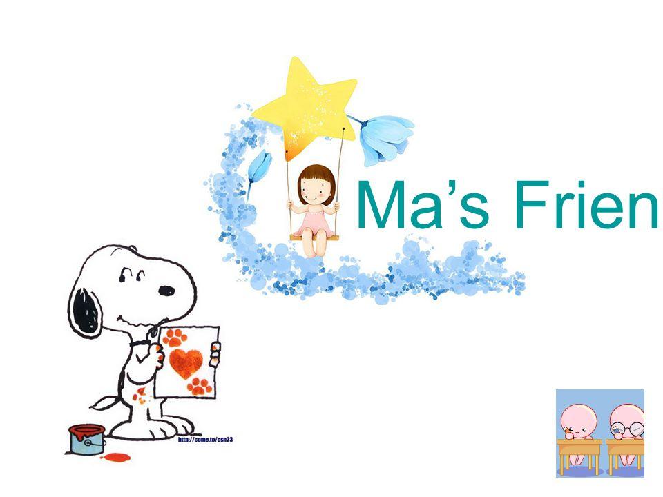 Ma's Friend