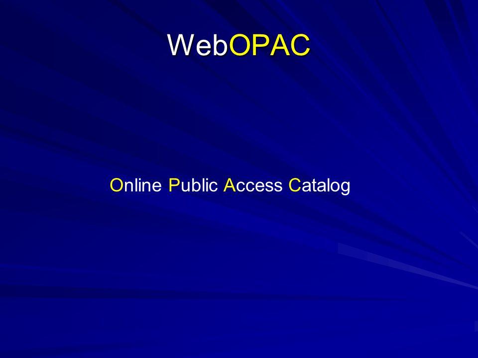 WebOPAC Online Public Access Catalog