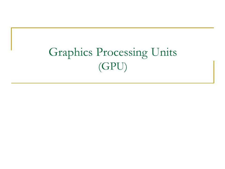ภาพรวมของ GPU 6