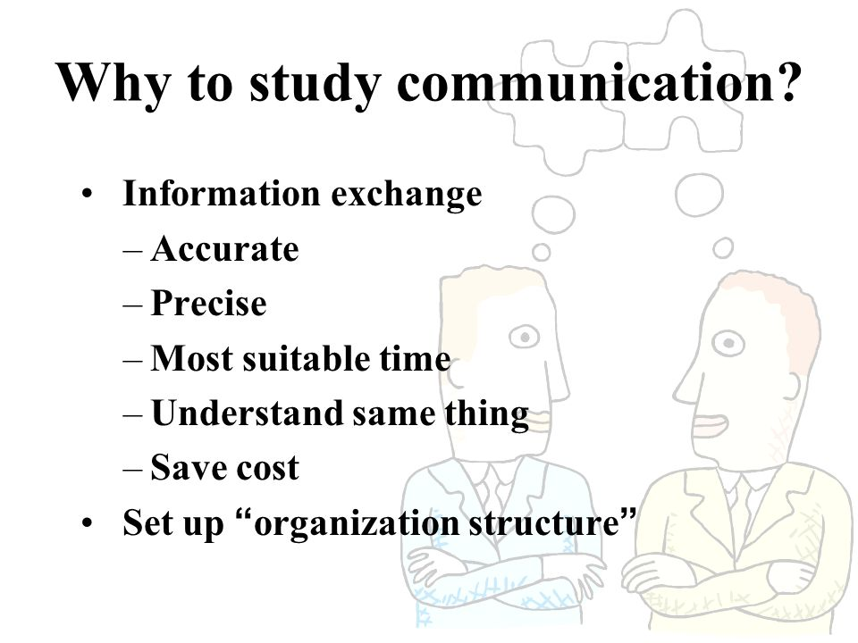 Why to study communication.