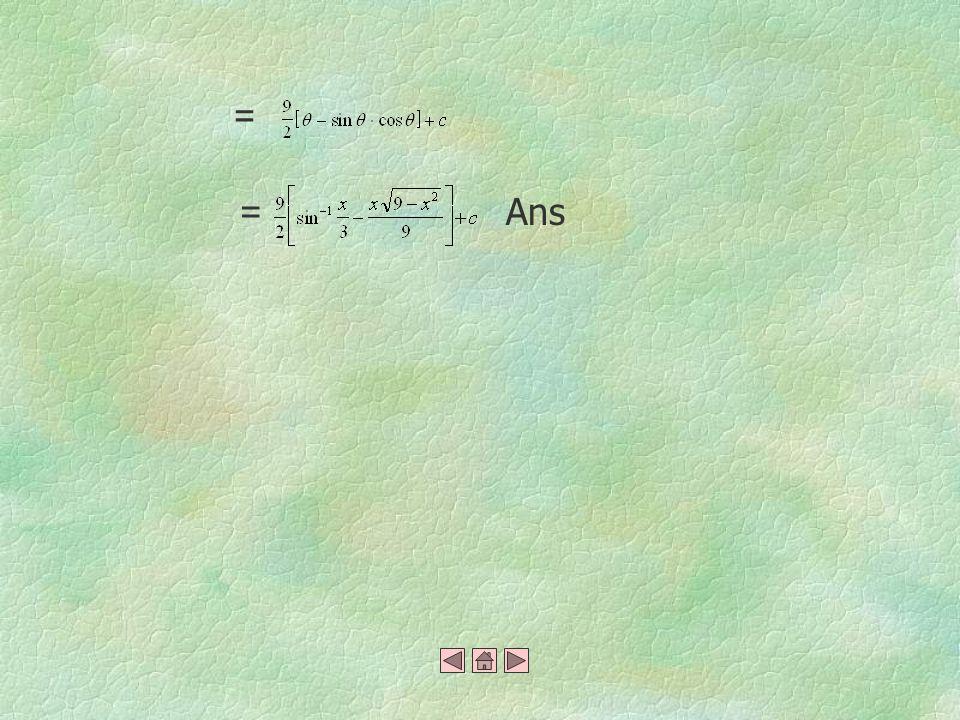 สมมติให้ แทนค่าใน integral จะได้ == == = 10
