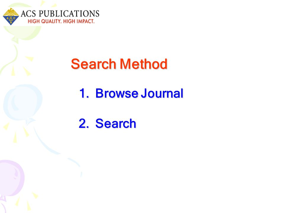 1.Browse Journal 2.Search Search Method Search Method