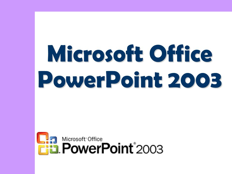 1 Microsoft Office PowerPoint 2003