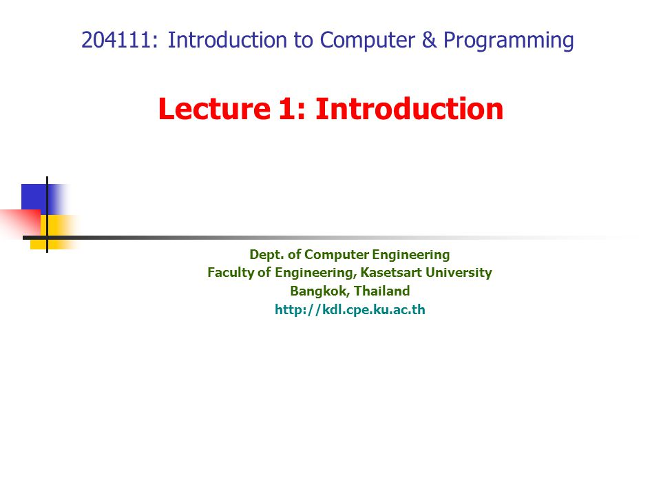204111: Introduction to Computer & Programming Lecture 1: Introduction Dept.