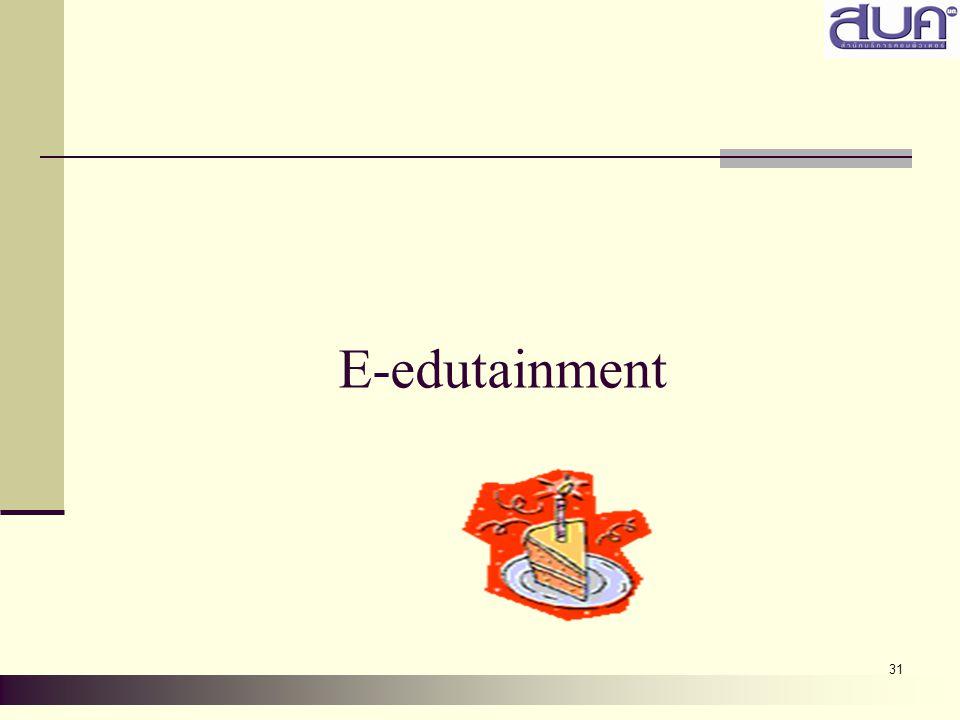 31 E-edutainment