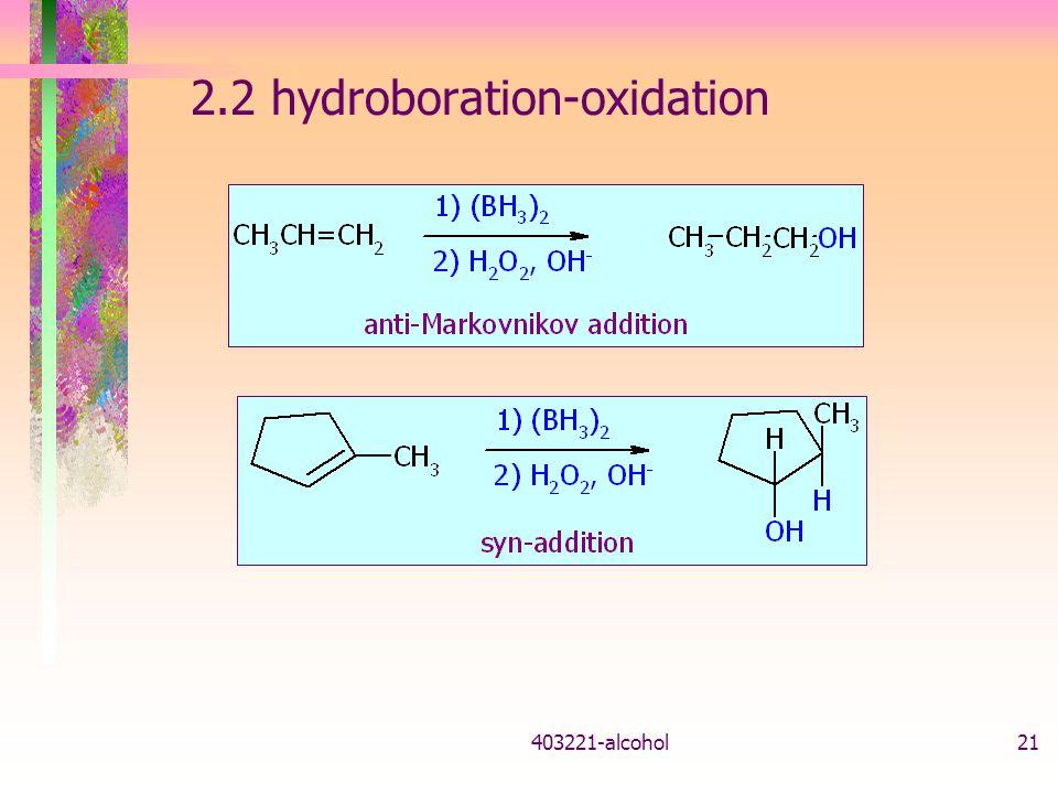 403221-alcohol21 2.2 hydroboration-oxidation