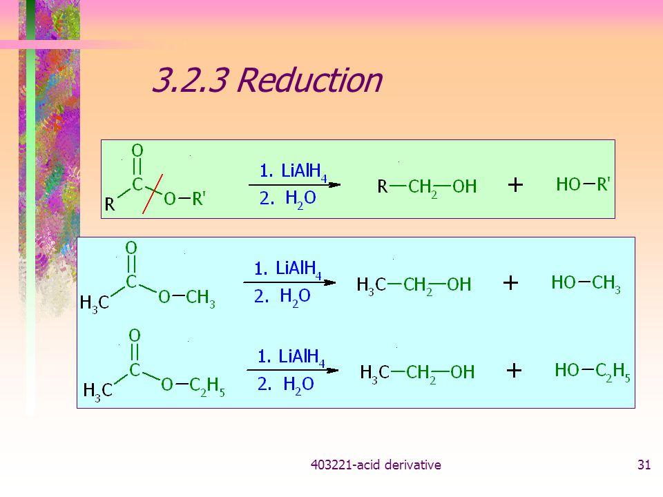 403221-acid derivative31 3.2.3 Reduction
