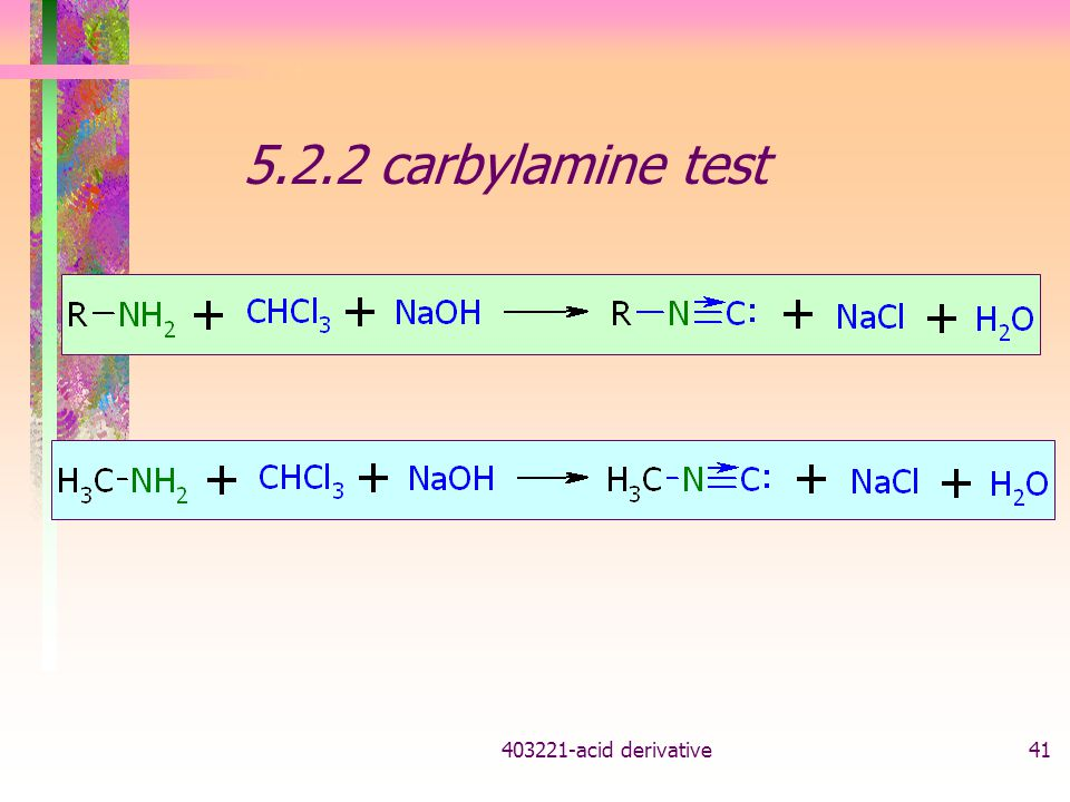 403221-acid derivative41 5.2.2 carbylamine test