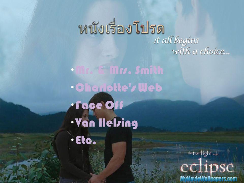  Mr. & Mrs. Smith  Charlotte s Web  Face Off  Van Helsing  Etc.