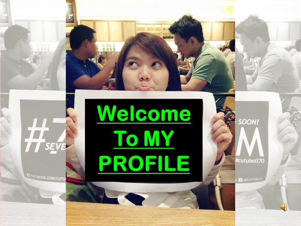 Welcome To MY PROFILE
