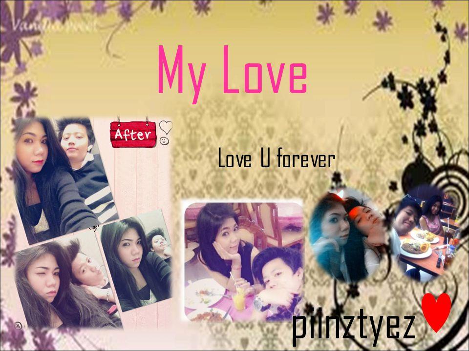 My Love piinztyez Love U forever