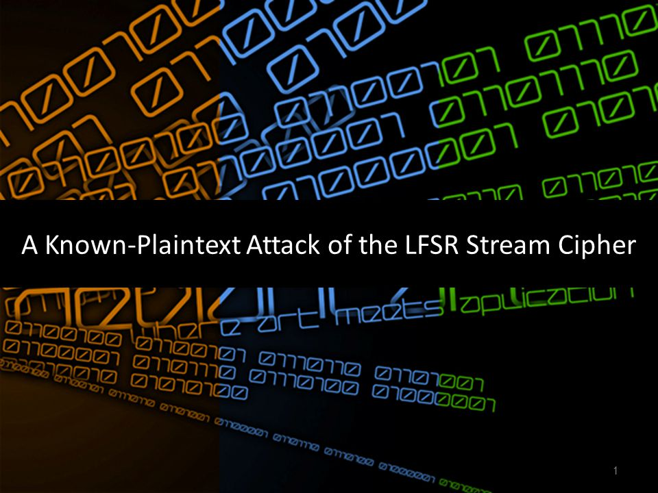 A Known-Plaintext Attack of the LFSR Stream Cipher 1