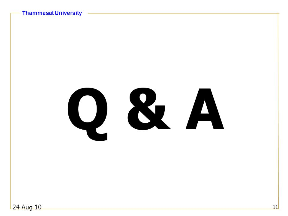 Thammasat University Q & A 24 Aug 10 11