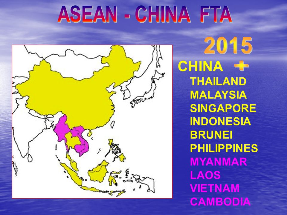 CHINA THAILAND MALAYSIA SINGAPORE INDONESIA BRUNEI PHILIPPINES MYANMAR LAOS VIETNAM CAMBODIA