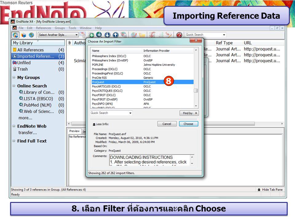 8. เลือก Filter ที่ต้องการและคลิก Choose Importing Reference Data 8