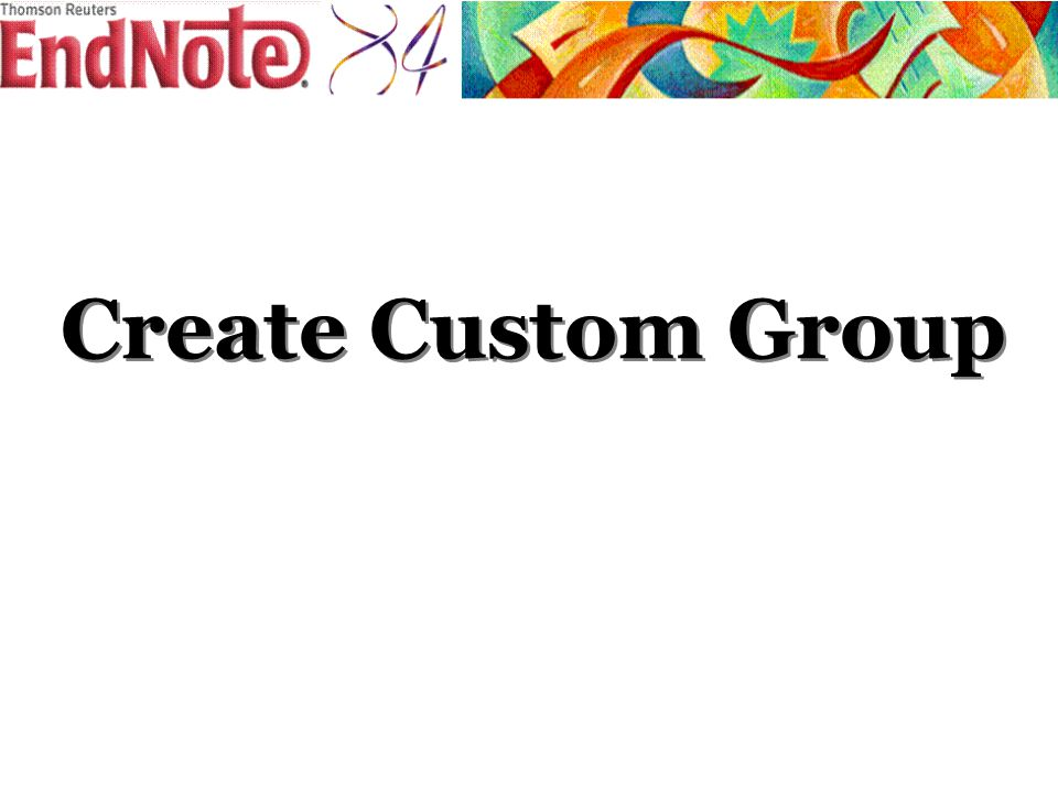 Create Custom Group