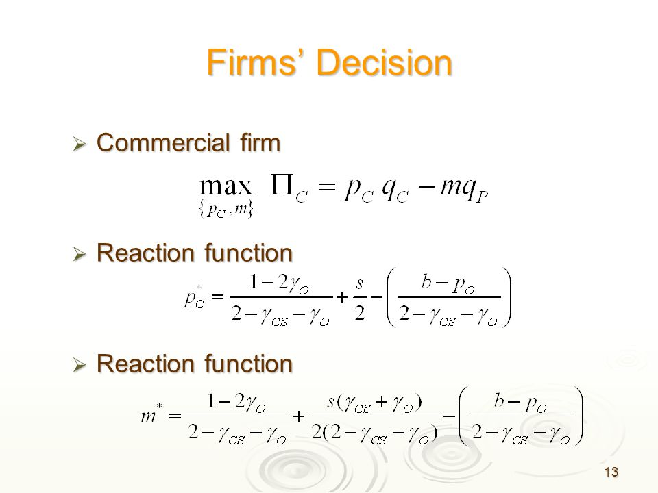 13 Firms' Decision  Commercial firm  Reaction function