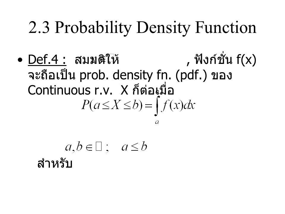 Multivariate Distribution ( ต่อ ) Def.10: กรณี Discrete r.v.
