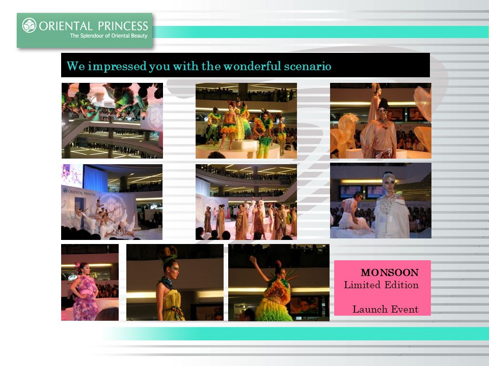 We impressed you with the wonderful scenario MONSOON Limited Edition Launch Event