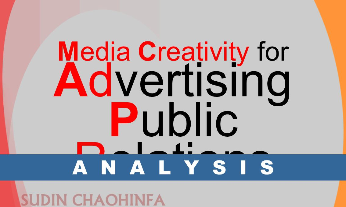 Media Creativity for Advertising Public Relations A N A L Y S I S