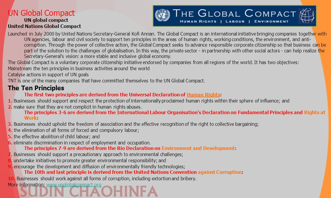 UN Global Compact UN global compact United Nations Global Compact Launched in July 2000 by United Nations Secretary-General Kofi Annan. The Global Com