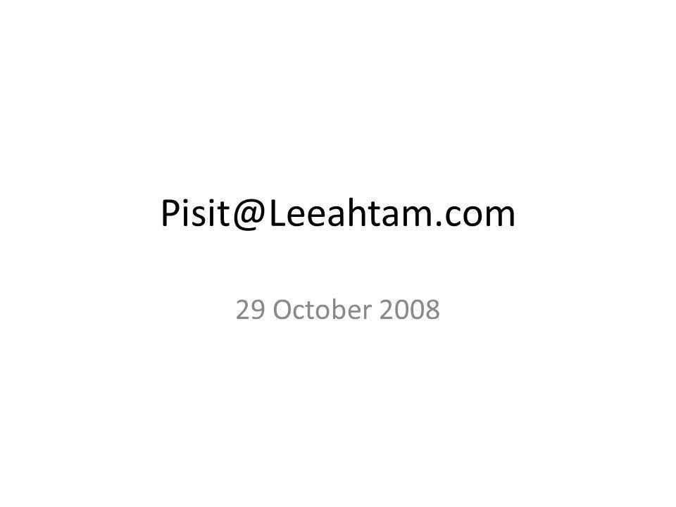 Pisit@Leeahtam.com 29 October 2008