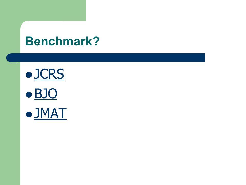 Benchmark? JCRS BJO JMAT