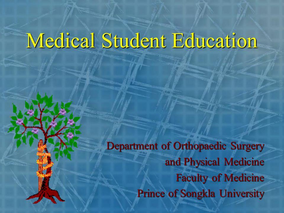 Orthopaedics  4 th year medical students  5 th year medical students