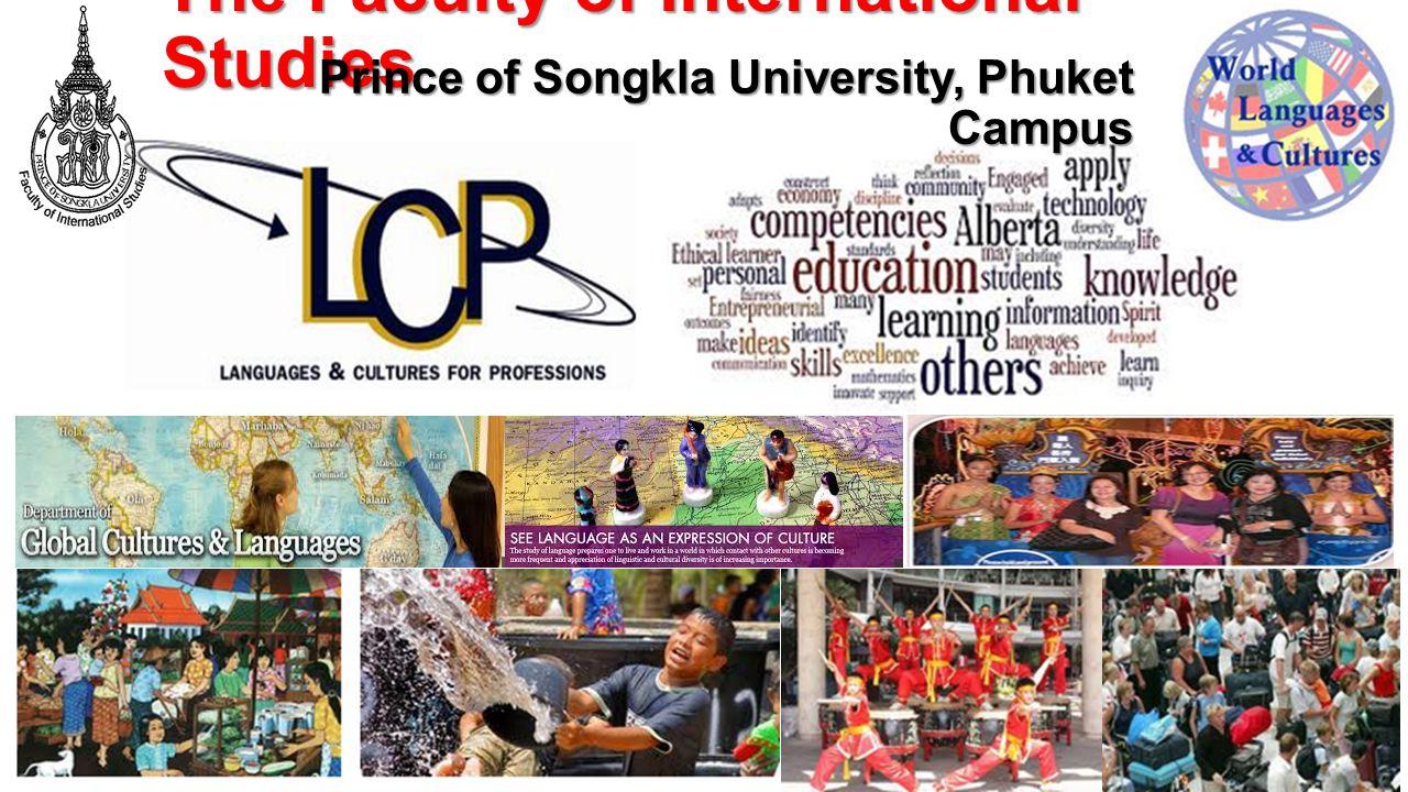The Faculty of International Studies Prince of Songkla University, Phuket Campus