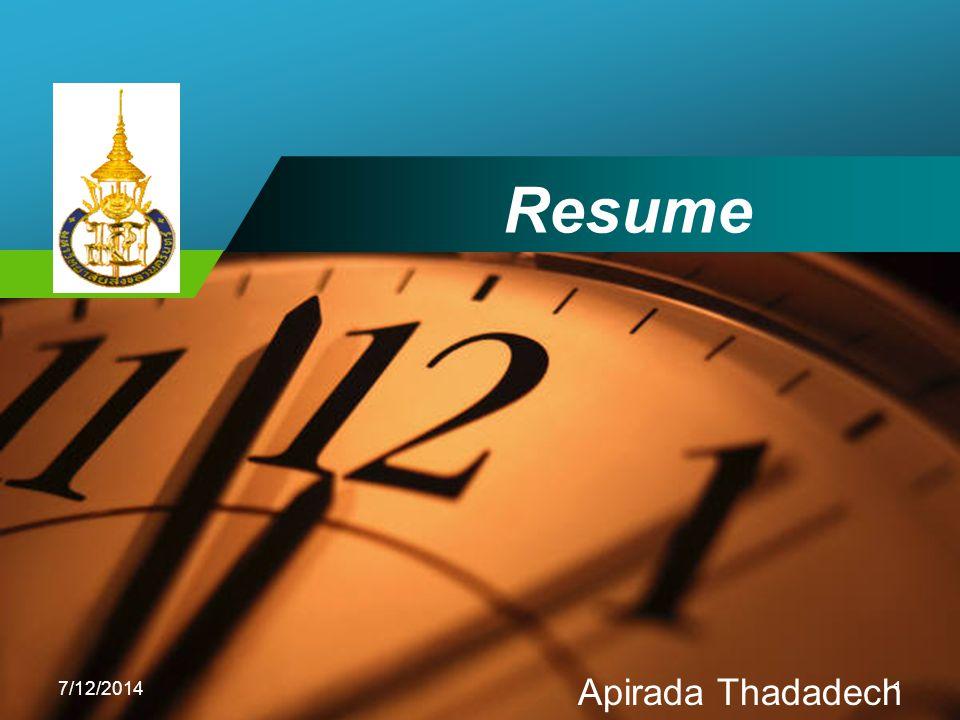 Company LOGO Resume 7/12/20141 Apirada Thadadech