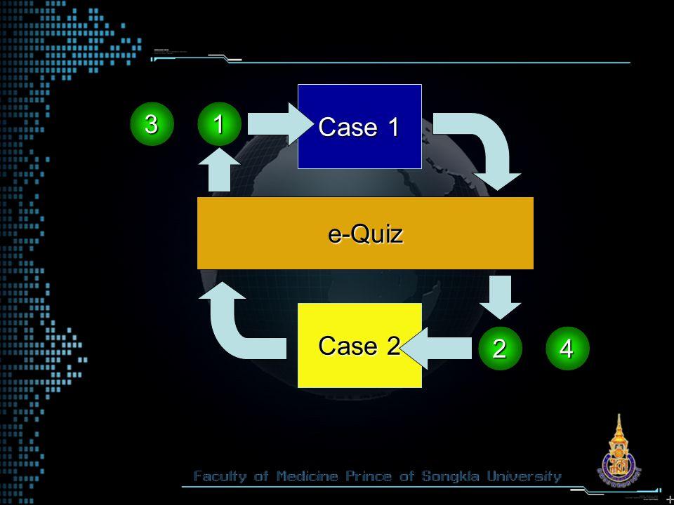 Case 2 Case 1 3 4 e-Quiz 1 2