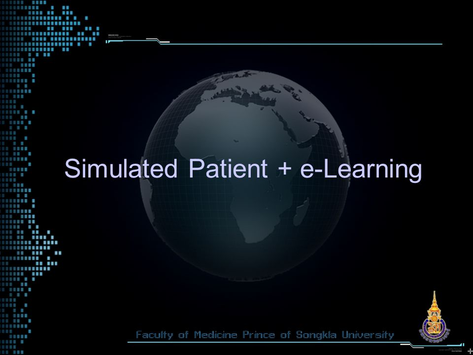 Simulated Patient + e-Learning