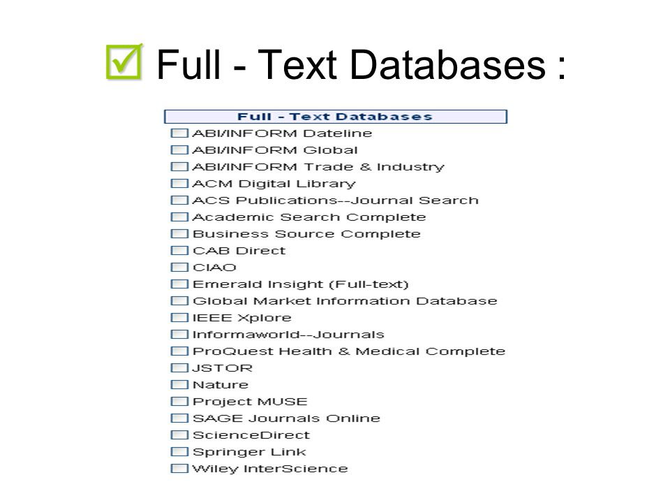   Full - Text Databases :