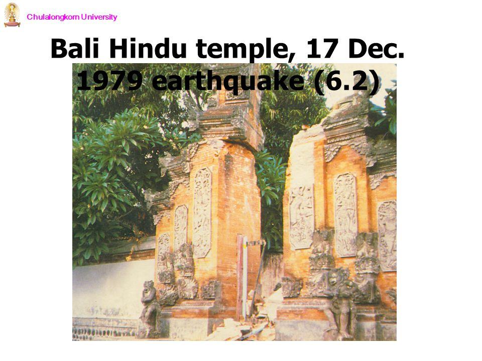 Chulalongkorn University Bali Hindu temple, 17 Dec. 1979 earthquake (6.2)