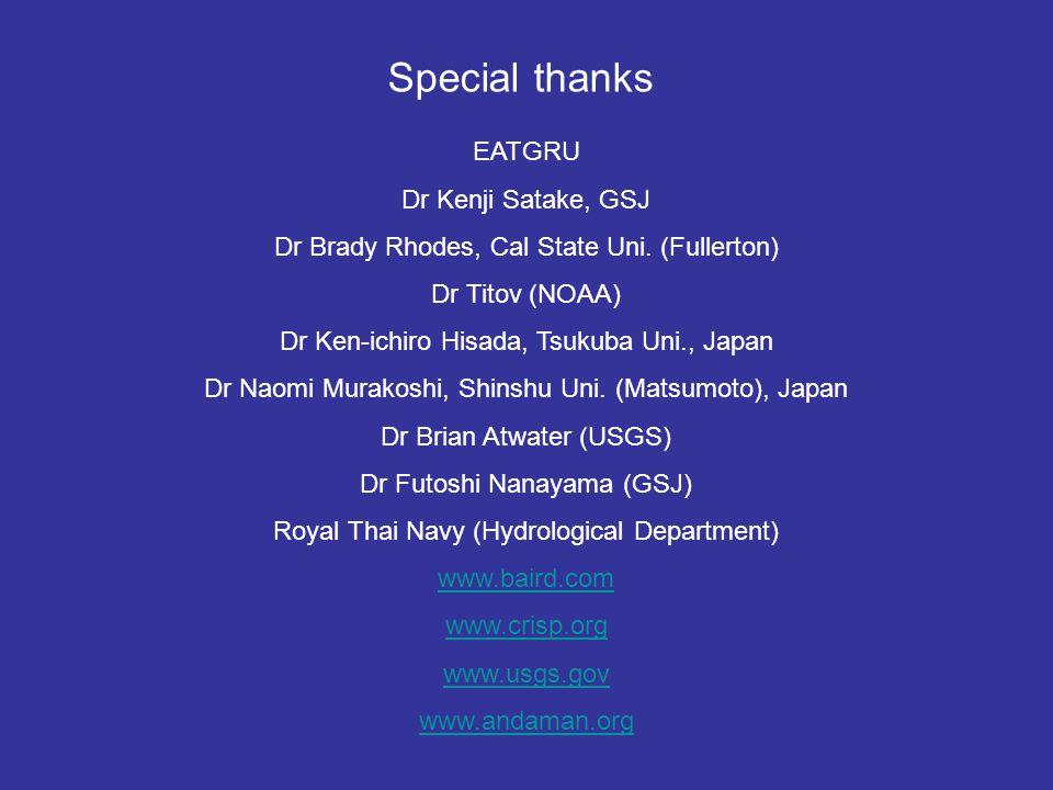 Special thanks EATGRU Dr Kenji Satake, GSJ Dr Brady Rhodes, Cal State Uni.