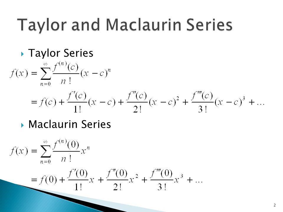  Taylor Series  Maclaurin Series 2