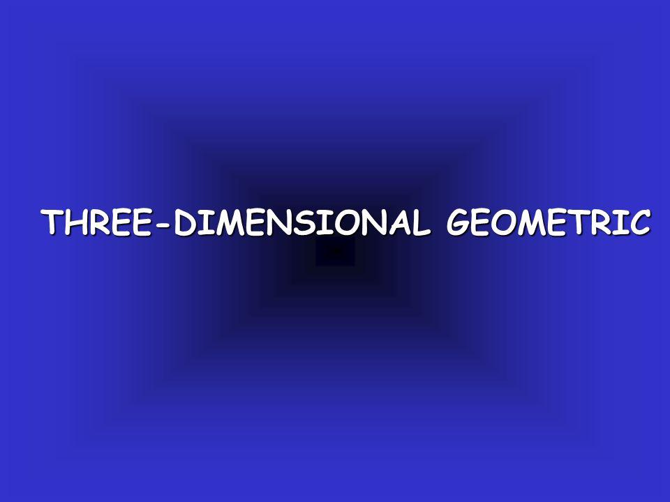 THREE-DIMENSIONAL GEOMETRIC