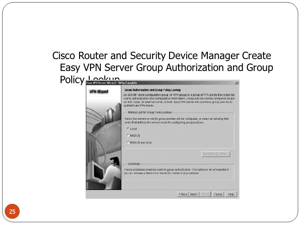 Cisco Router and Security Device Manager Create Easy VPN Server Group Authorization and Group Policy Lookup 25