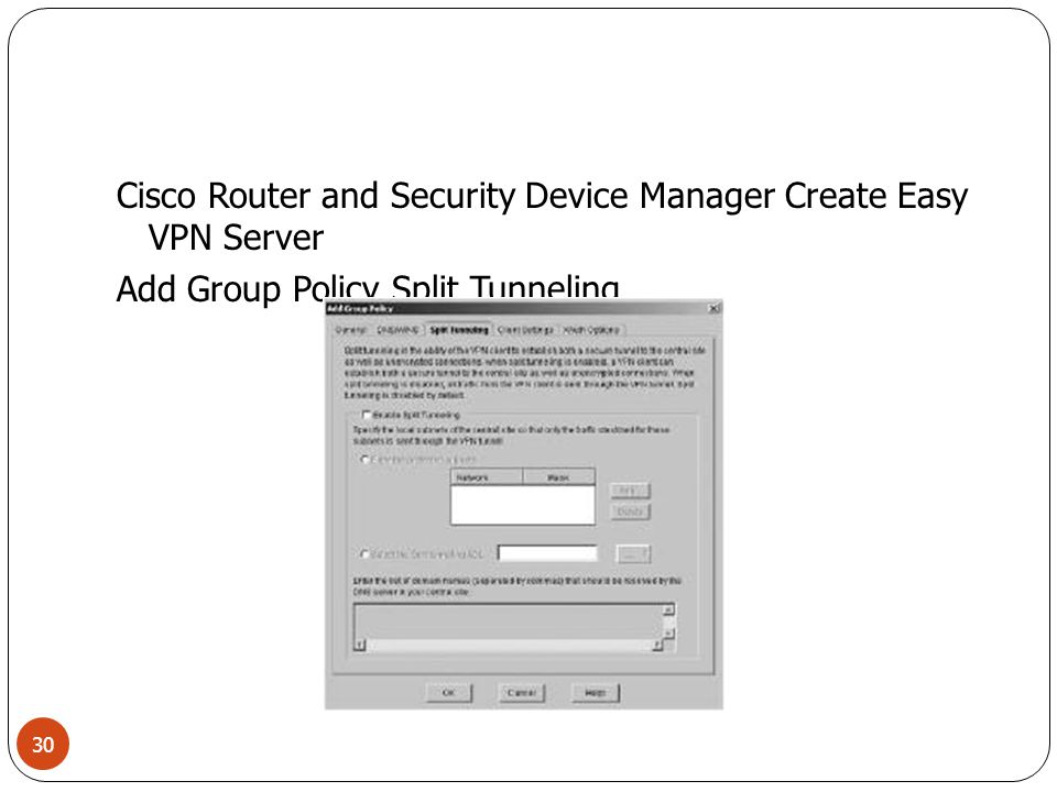 Cisco Router and Security Device Manager Create Easy VPN Server Add Group Policy Split Tunneling 30