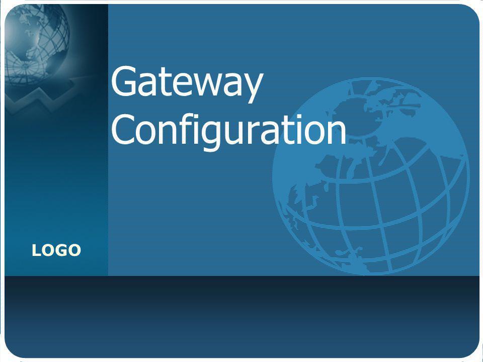 LOGO Gateway Configuration BangVrtr1(config)#interface FastEthernet 0/0 BangVrtr1(configj-if)#ip address 192.168.10.1 255.255.255.0