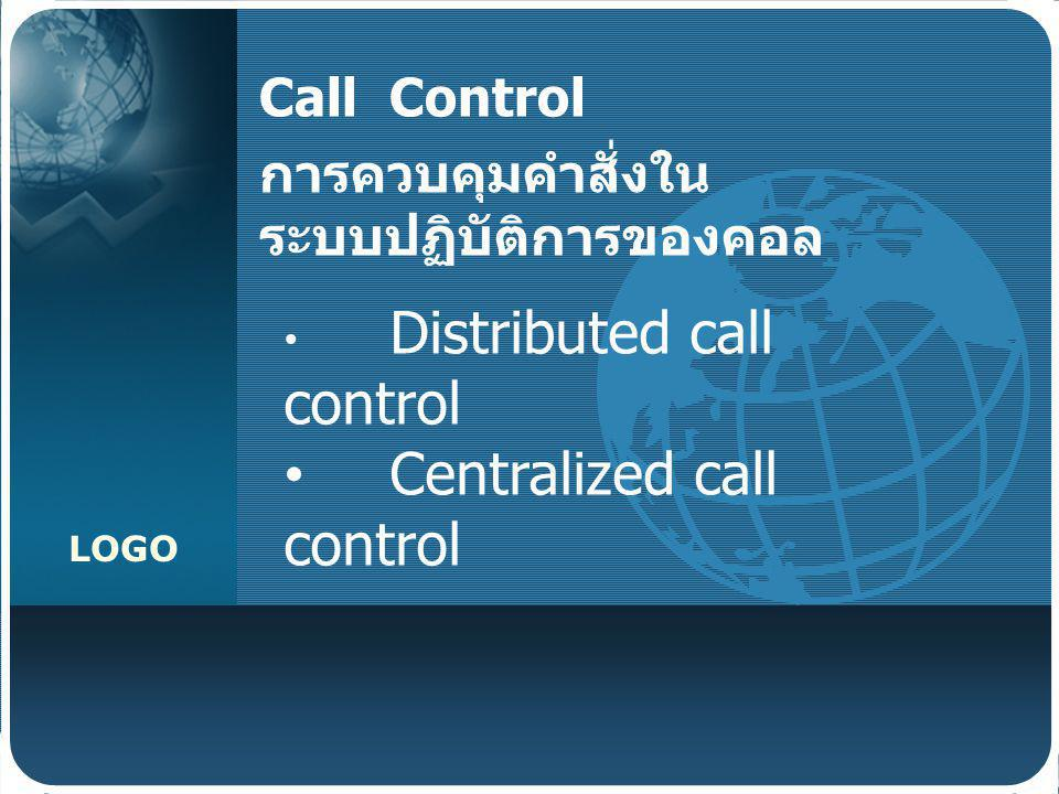 LOGO Distributed Call Control