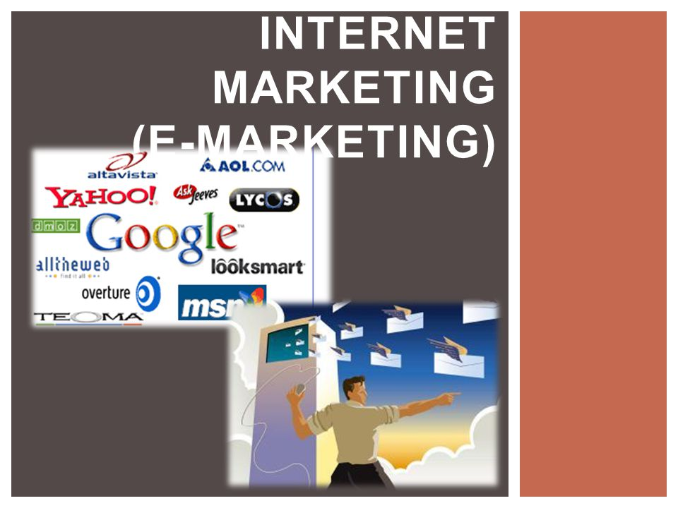 INTERNET MARKETING (E-MARKETING)