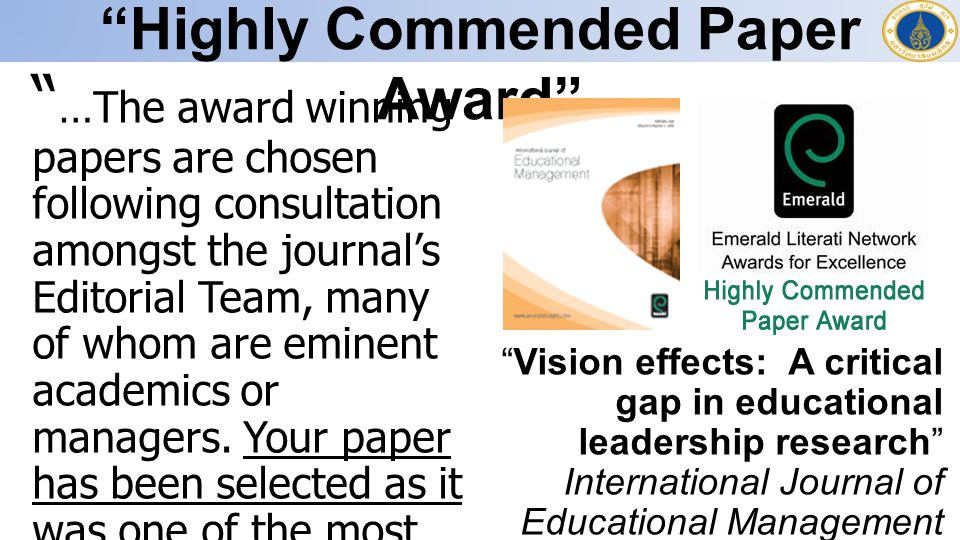 """Highly Commended Paper Award"" "" …The award winning papers are chosen following consultation amongst the journal's Editorial Team, many of whom are em"