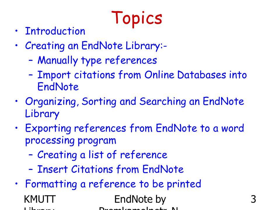 KMUTT Library EndNote by Premkamolnetr, N. 74 endnote-interest@isiresearchsoft.com