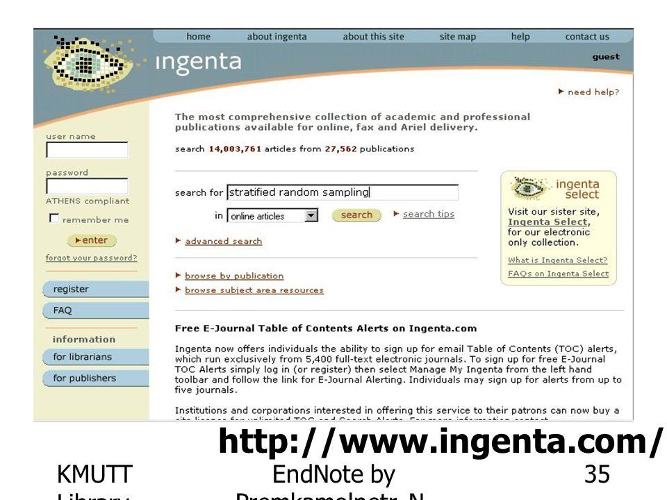 KMUTT Library EndNote by Premkamolnetr, N. 35 http://www.ingenta.com/